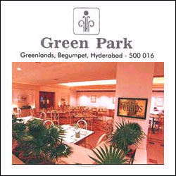 Click here for more on Green Park - Hyderabad - Dinner
